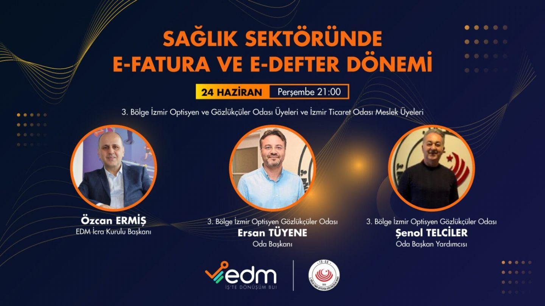 EDM Bilişim ile E-Fatura Hakkında Bilgilendirme Toplantısı