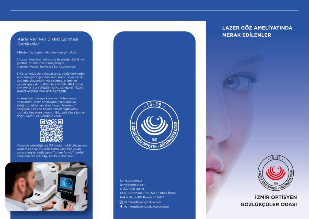 3. Bölge İzmir Optisyen – Gözlükçüler Odasının Lazer Ameliyatlarıyla İlgili Broşürleri Dün İtibariyle Tüm Üyelerine Dağıtılmaya Başlanmıştır
